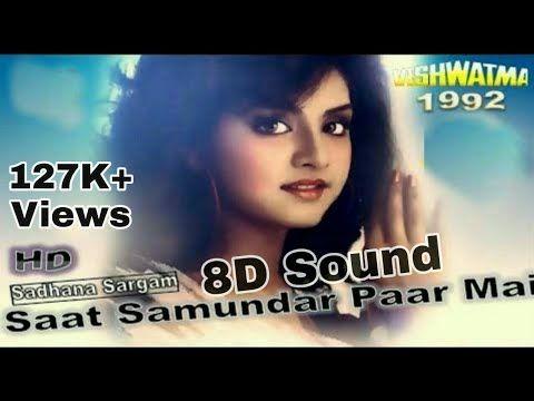Saat Samundar Paar 8d Song Vishwatma 8d Bollywood Youtube Songs Song Hindi Hindi Bollywood Songs