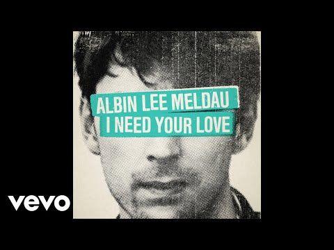 Letras I Need Your Love Traduccion Al Espanol Letra Albin