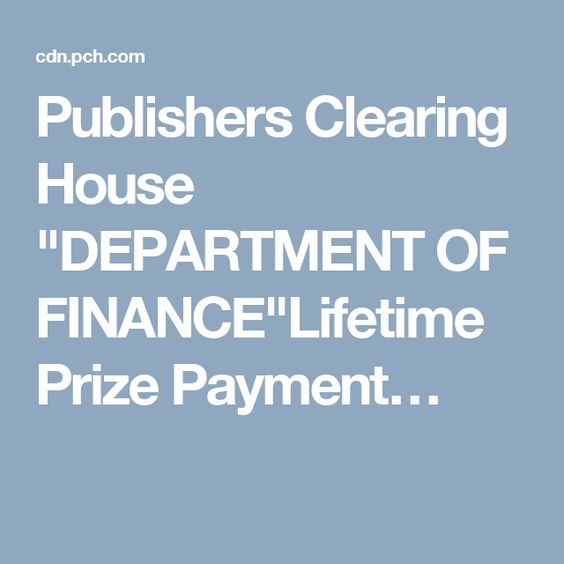 """Pch Dream Car >> Publishers Clearing House """"DEPARTMENT OF FINANCE""""Lifetime Prize Payment… 