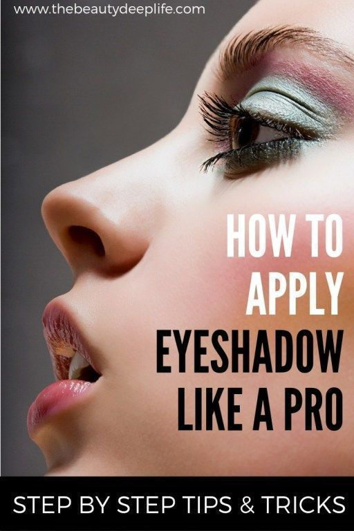 How To Apply Eyeshadow Like A Pro In 2020 How To Apply Eyeshadow