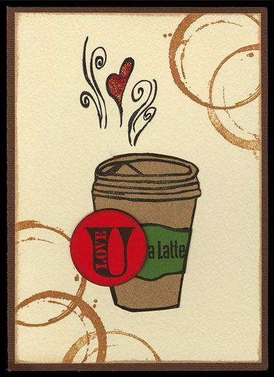 Crafts n' things Weekly - love u a latté card