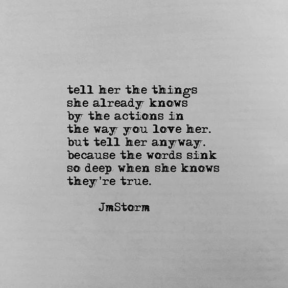 Tell her  #jmstorm #jmstormquotes  #poetry #instagood #quotes #quoteoftheday…: