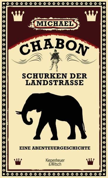 Bücher: Schurken der Landstraße von Michael Chabon