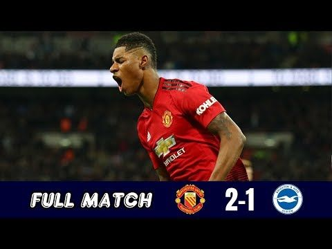 Manchester United 2 1 Brighton Hove Albion Highlights Full Match Replay Premier League Goruntuler Ile