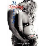Dating and Mating: The Power of Attraction (Paperback)By Darren G. Burton