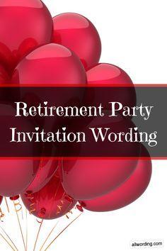 Retirement Party Invitation Wording Retirement