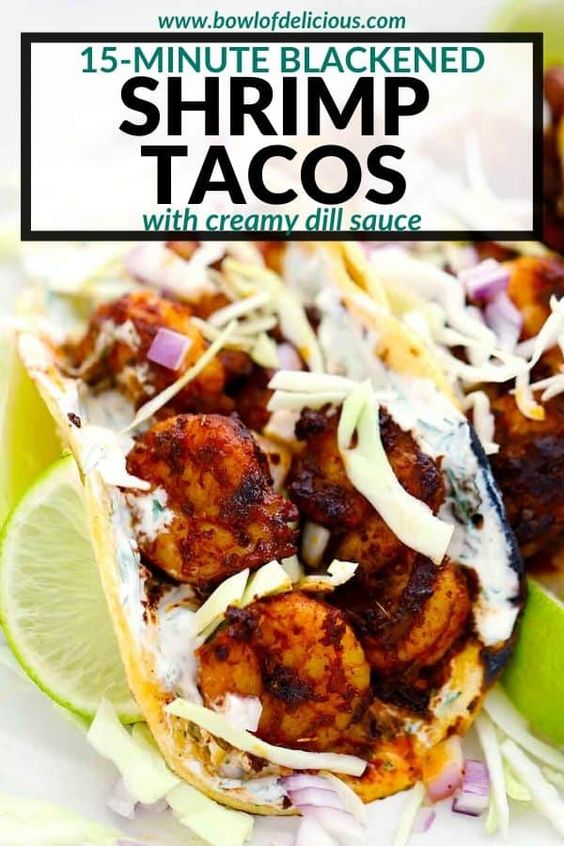 Blackened Shrimp Tacos with Creamy Dill Sauce - Bowl of Delicious