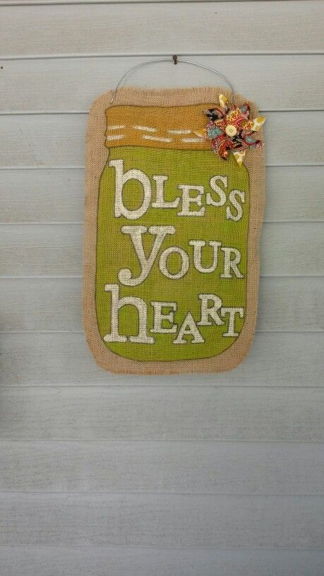 Bless Your Heart door hanger