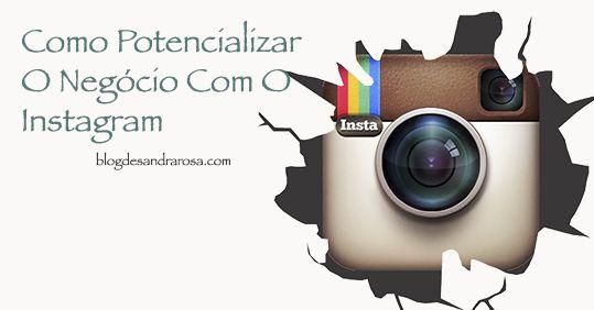 O instagram está a ter um crescimento brutal, e muitos negócios estão a crescer com est