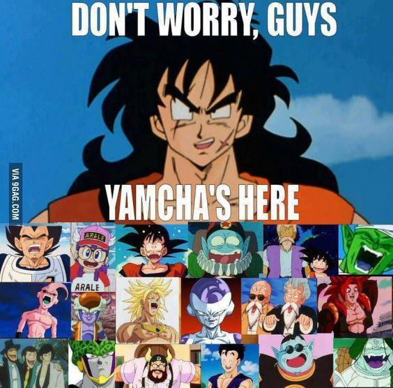 Yamcha's Here....