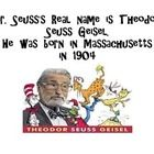 Fun Facts to place around the room about Dr. Seuss...