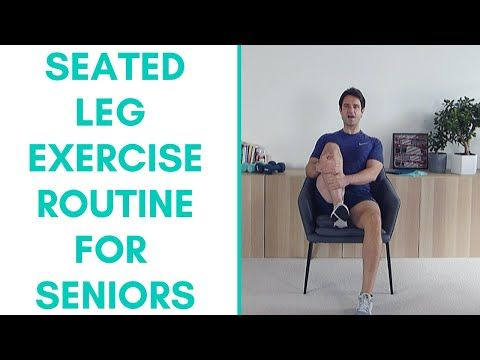 Seated Leg Exercises For Seniors Seniors Chair Exercises Youtube In 2020 Leg Workout Senior Fitness Fitness Tips For Men