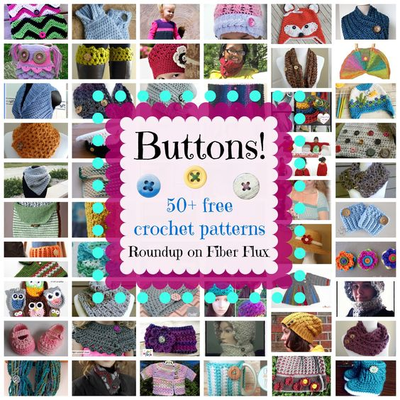 Fiber Flux...Adventures in Stitching: Buttons! 50+ Free Crochet ...