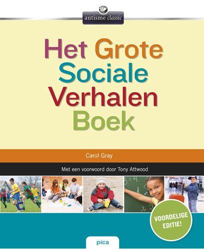 Titel  Het grote sociale verhalenboek : voor alledaagse sociale vaardigheden -  Gray, Carol -  plaats in de mediatheek 462.4