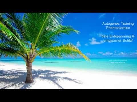 Autogenes Training - Phantasiereise - traumhafte Insel - Entspannungsmusik - erholsamer Schlaf
