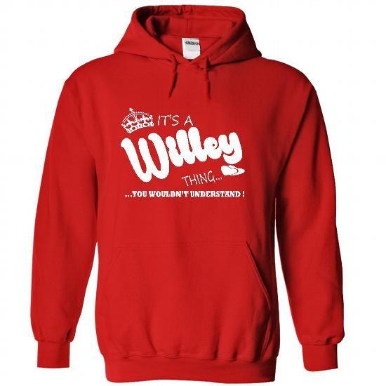 Its a Willey Thing, You Wouldnt Understand !! Name, Hoo - #grey sweatshirt #sweatshirt design. PRICE CUT => https://www.sunfrog.com/Names/Its-a-Willey-Thing-You-Wouldnt-Understand-Name-Hoodie-t-shirt-hoodies-4096-Red-32564724-Hoodie.html?id=60505