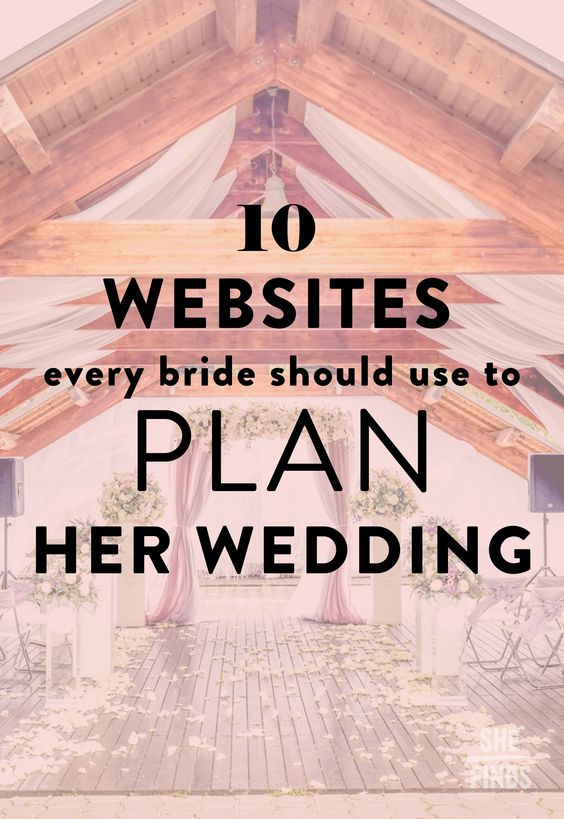 10 Websites Every Bride Should Use To Plan Her Wedding
