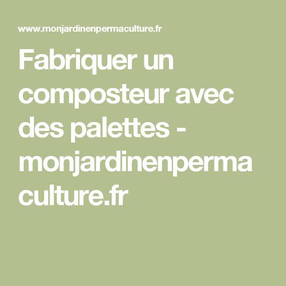 Fabriquer Un Composteur Avec Des Palettes Jardins Pinterest Blog