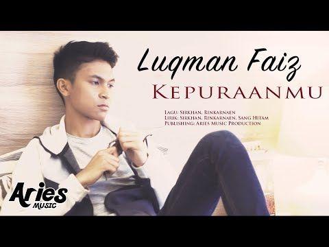 Luqman Faiz Kepuraanmu Official Music Video With Lyric Youtube Luqman Faiz Music Videos Mp3 Song Download