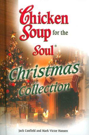 Chicken Soup for the Soul: Christmas Collection | Books Worth Reading ...