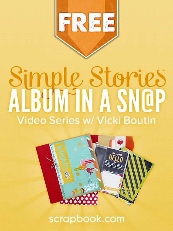 FREE Simple Stories SN@P Album Class with Vicki Boutin. Register Today!