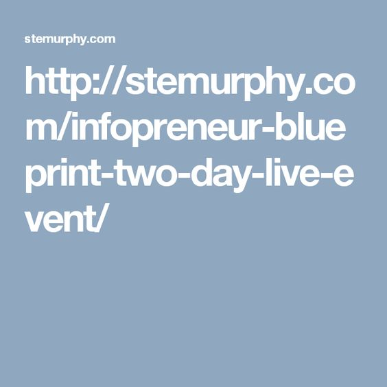 Httpstemurphyinfopreneur blueprint two day live event the infopreneur blueprint two day live event malvernweather Images