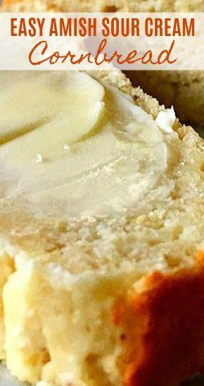 Easy Amish Sour Cream Cornbread In 2020 Best Cornbread Recipe Sour Cream Cornbread Homemade Recipes