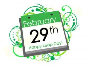 "~Leap Day~February 29, 2012 next one is February 29, 2016     Leap Day is every four years....almost. It's every four years except years ending with ""00"" that are not divisible by 400. The year in which this occurs, is called a Leap Year.:"