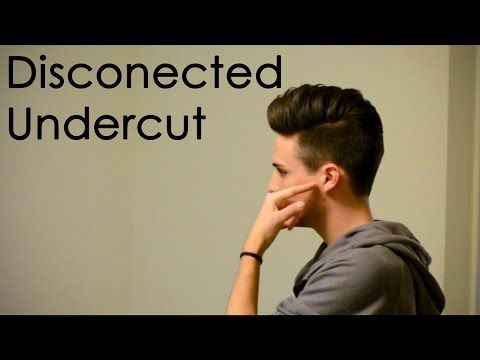 Disconnected Undercut , Haircut and Style (Actual Haircut Footage) , YouTube