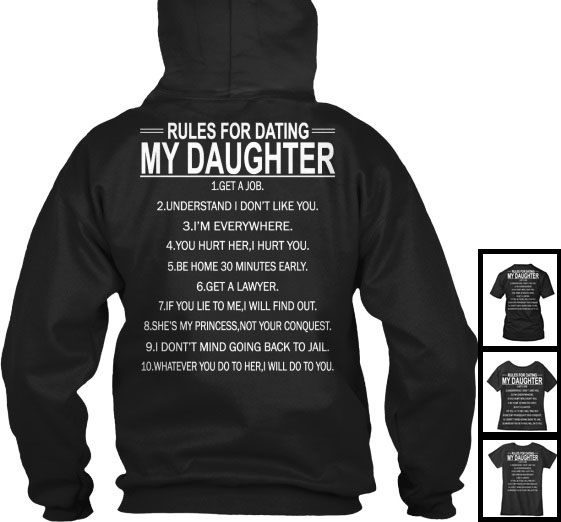 Rules For Dating My Daughter Funny Dad Father Humor Hoodie Pullover Sweatshirt