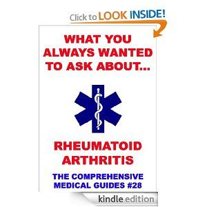 """What You Always Wanted To Know About Rheumatoid Arthritis. """"What You Always Wanted To Know About..."""" are fully researched, straight-to-the-point, easily understandable and most comprehensive medical guides for everybody.Whether you are just interested in the topic of the referring book or you are directly affected by it, these books can really help you with the information you need.Compiled by medical professionals and fully structured, this is your step toward new insights and informations.The:"""