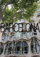 Barcelona Blogger Travel Guide