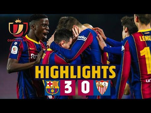 Comeback Worthy Of A Final Highlights Barca 3 0 Sevilla In 2021 Highlights Comebacks Match Highlights