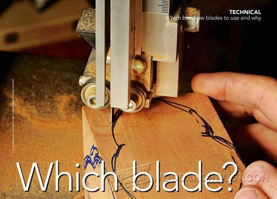 Which Band Saw Blades to Use and Why - Band Saw Tips, Jigs and Fixtures   WoodArchivist.com