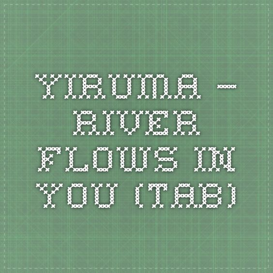 Ukulele ukulele tabs river flows in you : Rivers and River flow in you on Pinterest