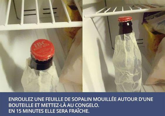 une feuille de sopalin humide autour d'une bouteille => congélateur. Elle sera fraiche en 15 mn