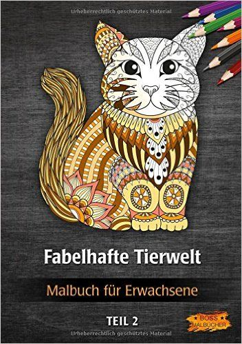 Malbuch für Erwachsene - Fabelhafte Tierwelt Tier-Malbücher für Erwachsene…