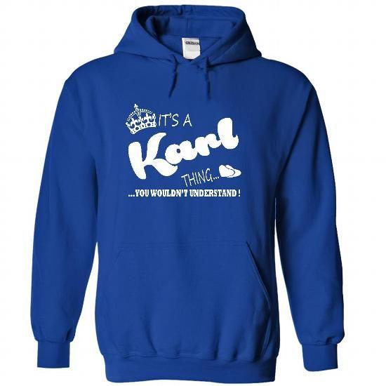 Its a Karl Thing, You Wouldnt Understand !! Name, Hoodi - #tshirt frases #disney sweatshirt. OBTAIN => https://www.sunfrog.com/Names/It-RoyalBlue-22179086-Hoodie.html?68278