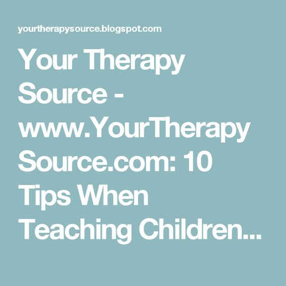 YourTherapySource 10 Tips When Teaching Children Self Help Skills