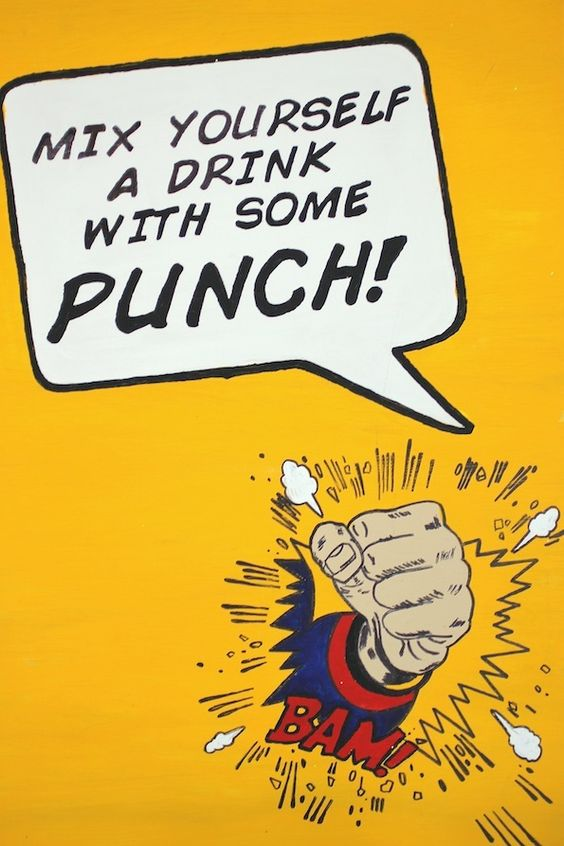 """""""Super Bar"""" signage: """"Mix yourself a drink with some PUNCH!"""" #party #drinks"""