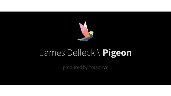 "Teaser : James Delleck ""Pigeon"". French VR musical clip. By horam\vr."