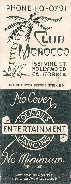 Club Morocco, Hollywood by jericl cat, via Flickr | Vintage Matchbooks | Close Cover Before Striking |