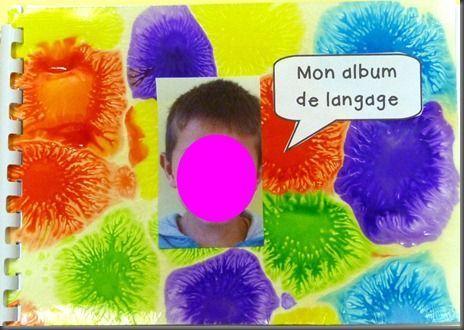 Mon album de langage (individuel, avec photos + phrases dictées par les élèves)
