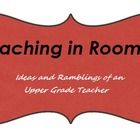 Ideas and Ramblings of an Upper Grade Teacher    Teaching in Room 6...