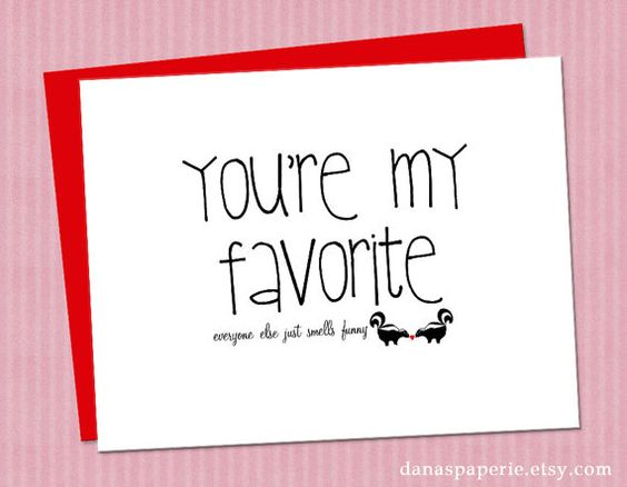 I Love You Quotes: Boyfriend Card, Cute I Love You And You're My Favorite On