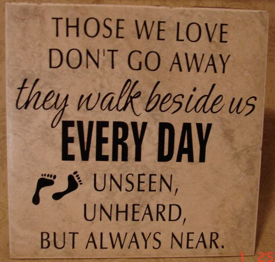 Those we love don't go away they walk beside us by VINYLandBOWS, $9.00