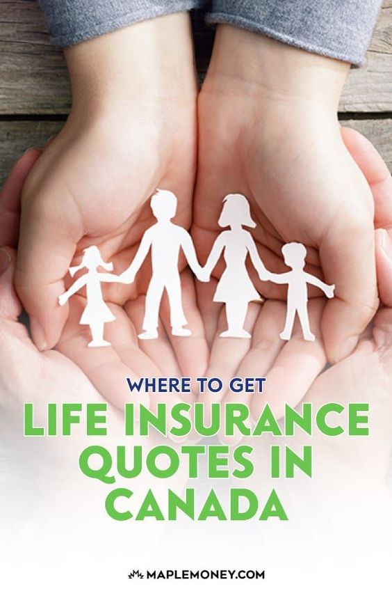 Where To Get Life Insurance Quotes In Canada Insurancequotes