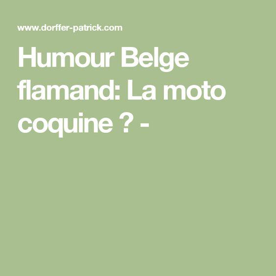 Humour Belge flamand: La moto coquine ? -