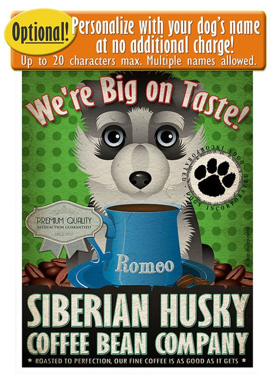 Siberian Husky Coffee Bean Company Original by DogsIncorporated