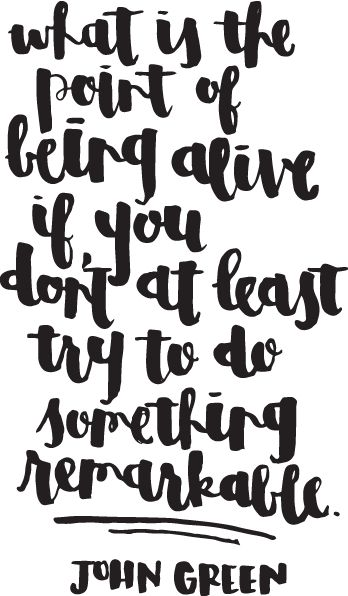 Print this & go do something remarkable.: